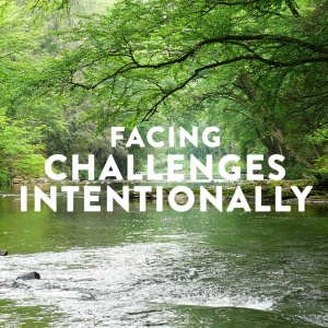 FacingChallengesIntentionally